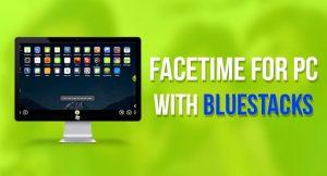 bluestacks facetime