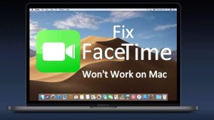 Facetime not working on Mac