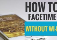How to FaceTime Without WiFi