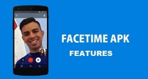 FaceTime Features
